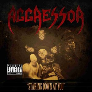 Aggressor - Staring Down at You