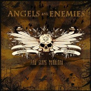 Angels and Enemies - And Scars Remained cover art