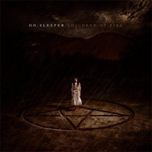 Oh, Sleeper - Children of Fire cover art