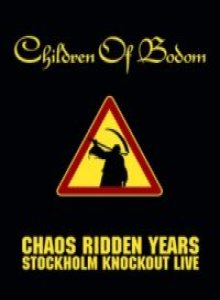 Children Of Bodom - Chaos Ridden Years - Stockholm Knockout Live cover art