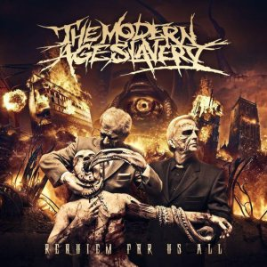 The Modern Age Slavery - Requiem for Us All cover art