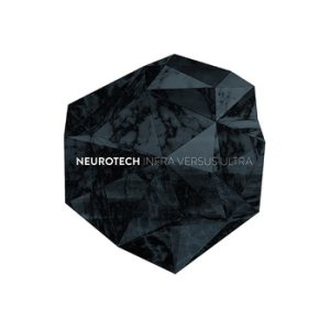Neurotech - Infra Versus Ultra cover art
