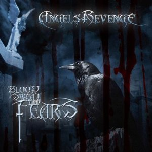 Angel's Revenge - Blood Sweat and Fears cover art