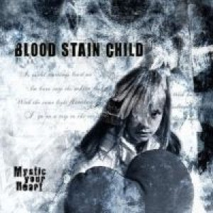 Blood Stain Child - Mystic Your Heart cover art