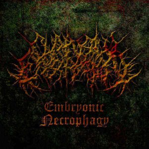 Chainsaw Castration - Embryonic Necrophagy cover art