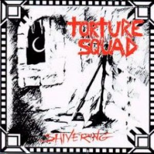 Torture Squad - Shivering cover art
