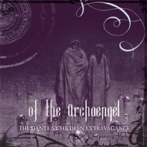 Of the Archaengel - The Dante's Children Extravagance: Chapter Alpha cover art