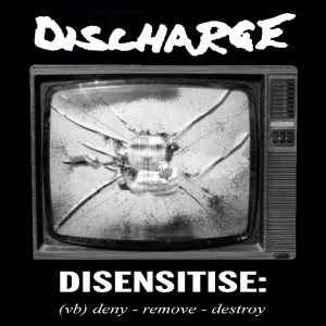 Discharge - Disensitise cover art
