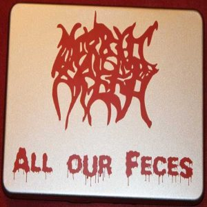 Morbid Breed - All our feces cover art