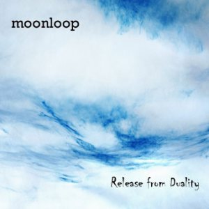 Moonloop - Deceiving Time / Release from Duality cover art