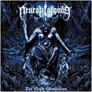Neurotic of Gods - The Night Domination cover art