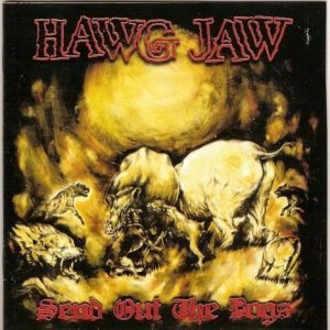 Hawg Jaw - Send out the Dogs cover art