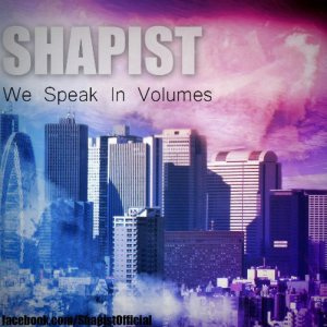 Shapist - We Speak in Volumes cover art