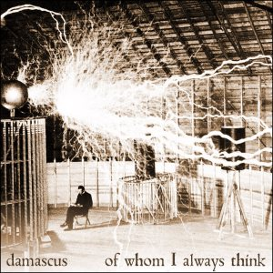 damascus - Of Whom I Always Think cover art