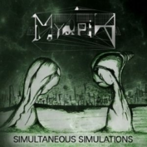 Myopia - Simultaneous Simulations cover art