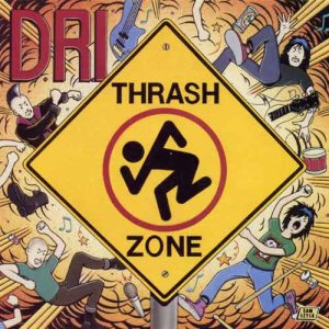 Dirty Rotten Imbeciles - Thrash Zone cover art