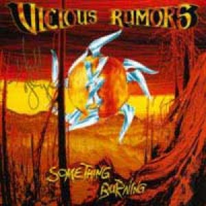 Vicious Rumors - Something Burning cover art