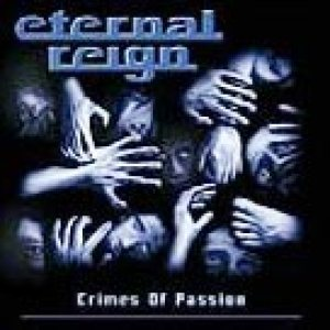Eternal Reign - Crimes of Passion cover art