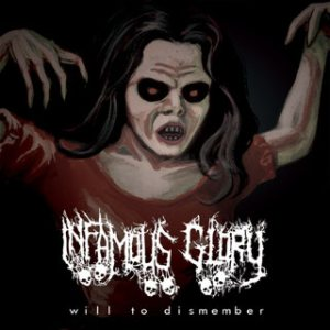Infamous Glory - Will to Dismember cover art