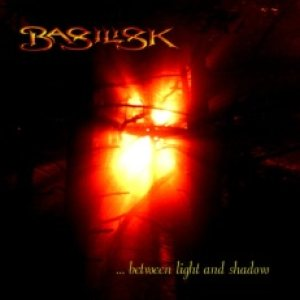 Basilisk - ... between light and shadow cover art