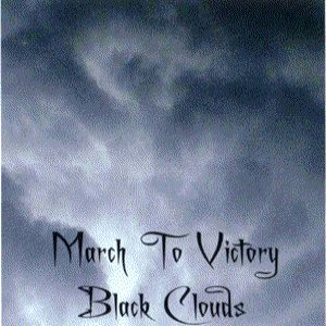 March to Victory - Black Clouds cover art