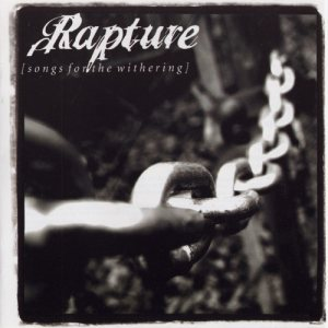 Rapture - Songs for the Withering cover art