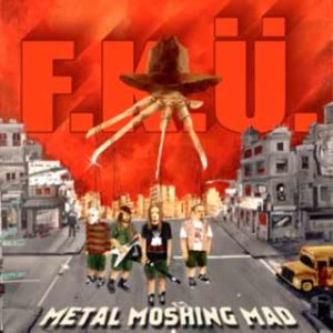 F.K.Ü. - Metal Moshing Mad cover art