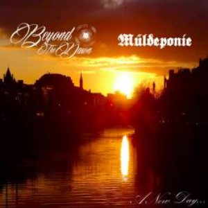 Beyond the Dawn/Muldeponie - A New Day cover art