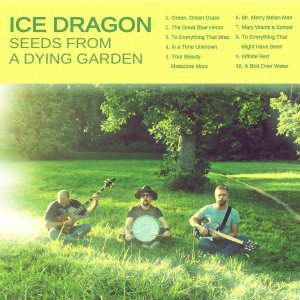Ice Dragon - Seeds from a Dying Garden cover art