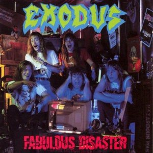 Exodus - Fabulous Disaster cover art