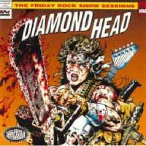 Diamond Head - The Friday Rock Show Sessions cover art
