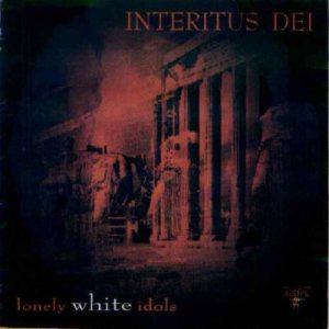 Interitus Dei - Lonely White Idols cover art