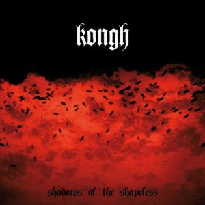 Kongh - Shadows of the Shapeless cover art