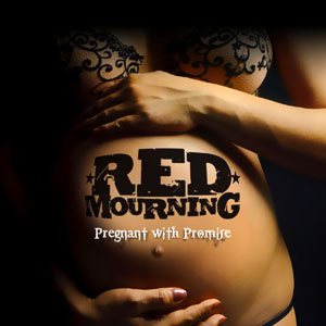 Red Mourning - Pregnant With Promises cover art