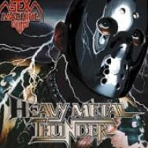 Sex Machineguns - Heavy Metal Thunder cover art