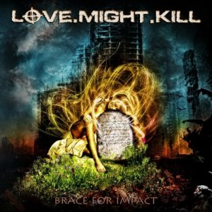Love.Might.Kill - Brace for Impact cover art