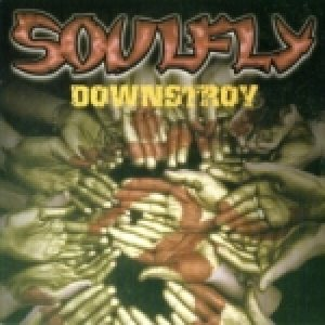 Soulfly - Downstroy cover art