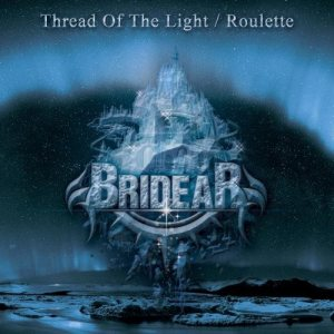Bridear - Thread of the Light / Roulette cover art