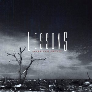 Lessons - American Ghosts cover art