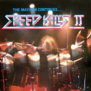 Various Artists - Speed Kills II: the Mayhem Continues... cover art