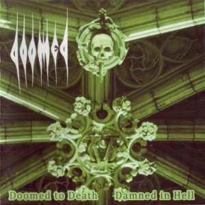 Doomed - Doomed to Death and Damned in Hell cover art