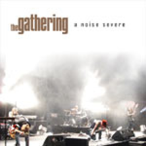 The Gathering - A Noise Severe cover art