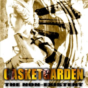 Casketgarden - The Non Existent cover art