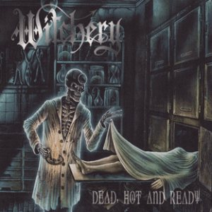 Witchery - Dead, Hot and Ready cover art