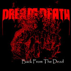 Dream Death - Back From the Dead cover art