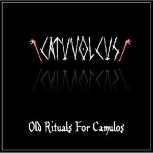 Catuvolcus - Old Rituals for Camulos cover art