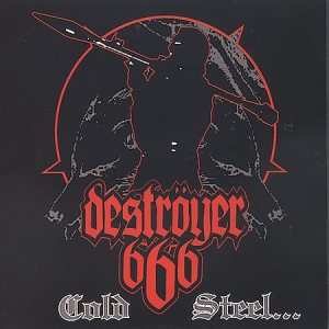 Destroyer 666 - Cold Steel...for an Iron Age cover art