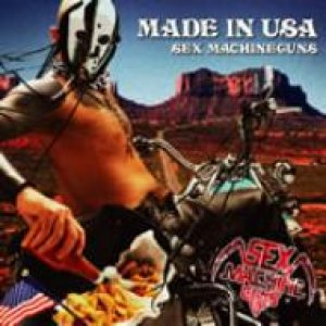 Sex Machineguns - Made in USA cover art