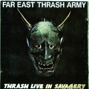 Shellshock - Far East Thrash Army - Thrash Live in Savagery