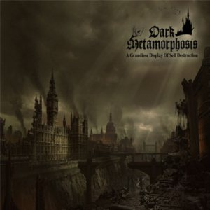 Dark Metamorphosis - A Grandiose Display of Self Destruction cover art